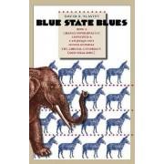 Blue State Blues by David Slavitt