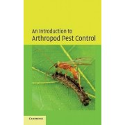 An Introduction to Arthropod Pest Control by J.R.M. Thacker