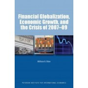 Financial Globalization, Economic Growth, and the Crisis of 2007-09 by William Cline