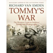 Tommy's War by Richard Van Emden