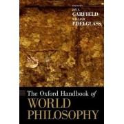 The Oxford Handbook of World Philosophy by Jay L. Garfield
