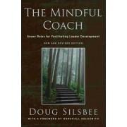 The Mindful Coach by Doug Silsbee