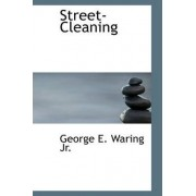 Street-Cleaning by George E Waring