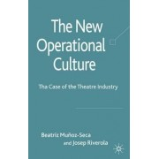 The New Operational Culture by Beatriz Munoz-Seca