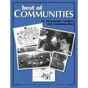 Best of Communities: VI. Agreements, Conflict, and Communication: Agreements, Conflict, and Communication VI. by Diana Leafe Christian