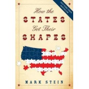 How the States Got Their Shapes by Mark Stein