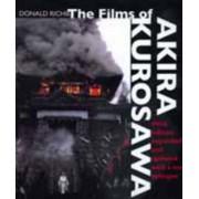 The Films of Akira Kurosawa by Donald Richie