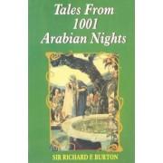 Tales from 1001 Arabian Nights by Sir Richard Francis Burton
