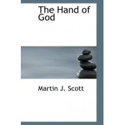 The Hand of God by Martin J Scott