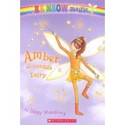 Rainbow Magic #2: Amber the Orange Fairy by Daisy Meadows
