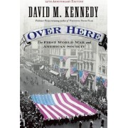 Over Here by David M. Kennedy