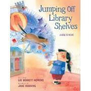 Jumping off Library Shelves by Lee Bennett Hopkins