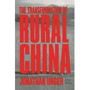 The Transformation of Rural China by Jonathan Unger