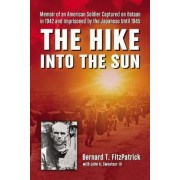 The Hike into the Sun by Bernard T. Fitzpatrick
