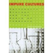 Impure Cultures by Daniel Lee Kleinman