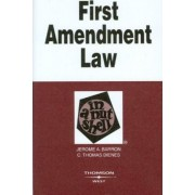 First Amendment Law in a Nutshell by Jerome A. Barron