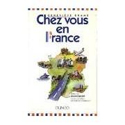 Chez vous en France - Geneviève Brame - Livre