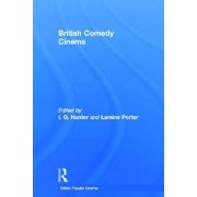 British Comedy Cinema by I. Q. Hunter