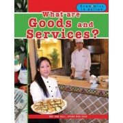 What are Goods and Services? by Carolyn Andrews