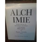 Alchimie Études Diverse De Symbolisme Hermétique Et De Pratique Philosophale