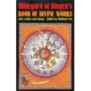 Book of Divine Works and Letters by Saint Hildegard
