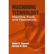 Machining Technology by Helmi A. Youssef
