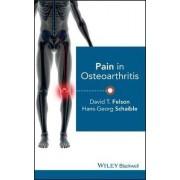 Pain in Osteoarthritis by David T. Felson