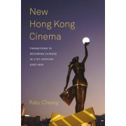 New Hong Kong Cinema by Ruby Cheung