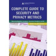 Complete Guide to Security and Privacy Metrics by Debra S. Herrmann