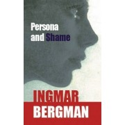 Persona and Shame by Ingmar Bergman