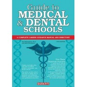 Guide to Medical and Dental Schools by University Saul Wischnitzer