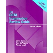 The Cota Examination Review Guide by Johnson