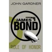 James Bond: Role of Honor by MR John Gardner