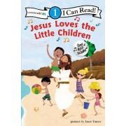 Jesus Loves the Little Children by Janee Trasler