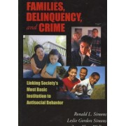 Families, Delinquency, and Crime by Ronald L. Simons