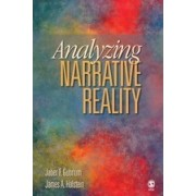 Analyzing Narrative Reality by James A. Holstein