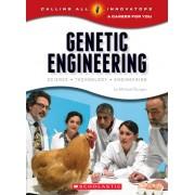 Genetic Engineering: Science, Technology, Engineering