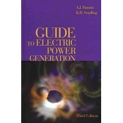 Guide to Electric Power Generation by K. D. Smalling