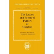 The Letters and Poems by Fulbert of Chartres