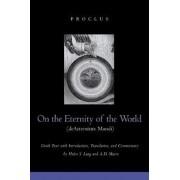 On the Eternity of the World (De Aeternitate Mundi) by Proclus