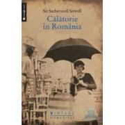 Calatorie in Romania - Sir Sacheverell Sitwell