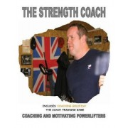 The Strength Coach - Coaching and Motivating Power Lifters by MR Paul Kerridge