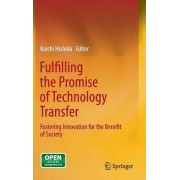 Fulfilling the Promise of Technology Transfer by Koichi Hishida