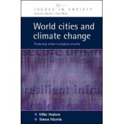 World Cities and Climate Change by Mike Hodson