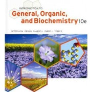 Introduction to General, Organic and Biochemistry by Frederick A Bettelheim