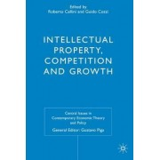 Intellectual Property, Competition and Growth by Roberto Cellini