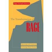 Transformation of Rage by Peggy Fitzhugh Johnstone