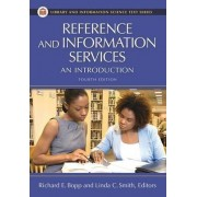 Reference and Information Services by Richard E. Bopp