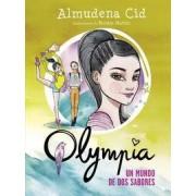 Olympia 3. Un mundo de dos sabores by Almudena Cid