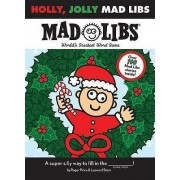 Holly, Jolly Mad Libs by Roger Price